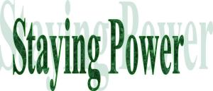 Staying Power 1